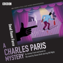 Charles Paris: Dead Room Farce : A BBC Radio 4 full-cast dramatisation, eAudiobook MP3 eaudioBook