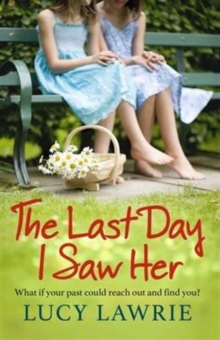 Last Day I Saw Her, Paperback Book
