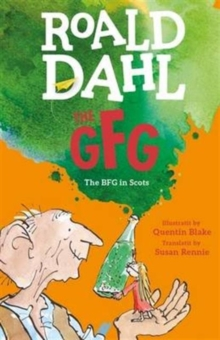 The GFG : The Guid Freendly Giant (the BFG in Scots), Paperback Book