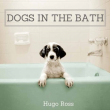 Dogs in the Bath : The Ultimate Collection, Hardback Book
