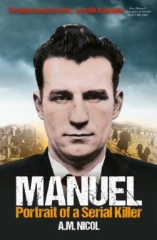 Manuel : Portrait of a Serial Killer, Paperback Book