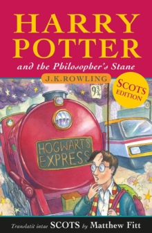 Harry Potter and the Philosopher's Stane : Harry Potter and the Philosopher's Stone in Scots, Paperback / softback Book