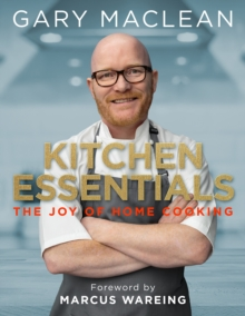 Kitchen Essentials : The Joy of Home Cooking, Hardback Book