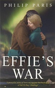 Effie's War, Paperback / softback Book