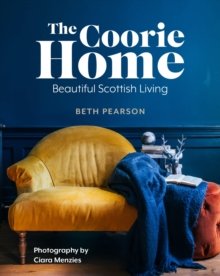 The Coorie Home, Hardback Book