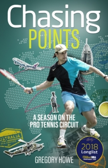 Chasing Points : A Season on the Pro Tennis Circuit, Paperback / softback Book