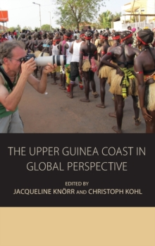 The Upper Guinea Coast in Global Perspective, Hardback Book