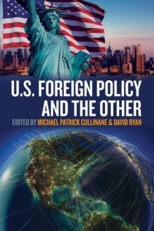 U.S. Foreign Policy and the Other, Paperback / softback Book