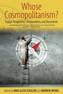 Whose Cosmopolitanism? : Critical Perspectives, Relationalities and Discontents, Paperback / softback Book
