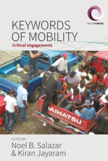 Keywords of Mobility : Critical Engagements, Paperback / softback Book