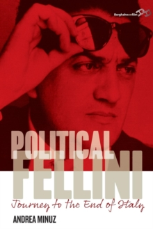 Political Fellini : Journey to the End of Italy, Paperback / softback Book