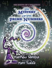 Secrets of Creation : The Mystery of the Prime Numbers, EPUB eBook