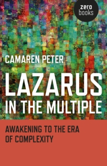 Lazarus in the Multiple : Awakening to the Era of Complexity, Paperback Book