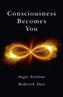 Consciousness Becomes You, Paperback Book