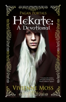 Hekate : A Devotional, Paperback / softback Book