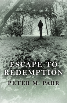 Escape to Redemption, Paperback / softback Book