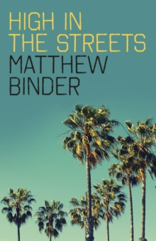 High in the Streets, Paperback / softback Book