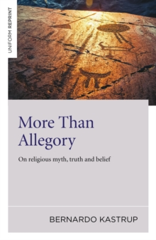 More Than Allegory : On Religious Myth, Truth and Belief, Paperback / softback Book