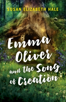 Emma Oliver and the Song of Creation, Paperback Book