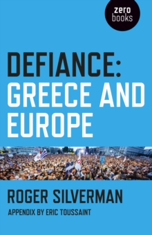 Defiance : Greece and Europe, EPUB eBook
