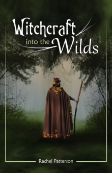Witchcraft...into the Wilds, Paperback / softback Book