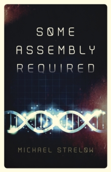 Some Assembly Required, Paperback / softback Book