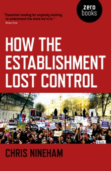 How the Establishment Lost Control, Paperback Book