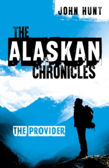 Alaskan Chronicles, The : The Provider, Paperback Book