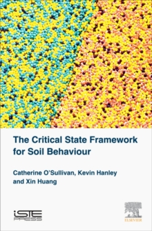 The Critical State Framework for Soil Behaviour : New Insight from Dem Simulations, Hardback Book