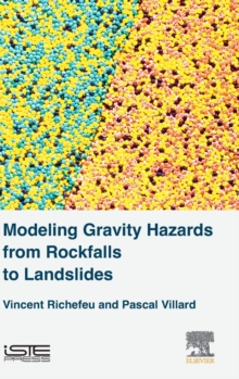 Modeling Gravity Hazards from Rockfalls to Landslides, Hardback Book