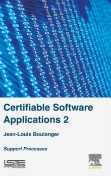 Certifiable Software Applications 2 : Support Processes, Hardback Book