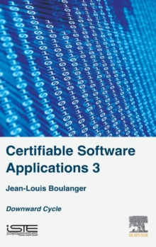 Certifiable Software Applications 3 : Downward Cycle, Hardback Book