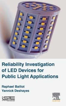 Reliability Investigation of LED Devices for Public Light Applications, Hardback Book