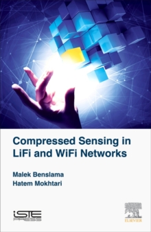 Compressed Sensing in Li-Fi and Wi-Fi Networks, Hardback Book
