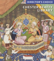 Chester Beatty Library : Director's Choice, Hardback Book
