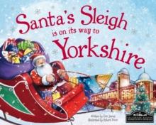 Santa's Sleigh is on its Way to Yorkshire, Hardback Book