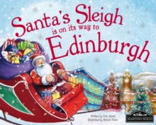 Santa's Sleigh is on its Way to Edinburgh, Hardback Book