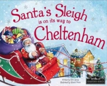 Santa's Sleigh is on it's Way to Cheltenham, Hardback Book