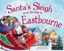 Santa's Sleigh is on it's Way to Eastbourne, Hardback Book