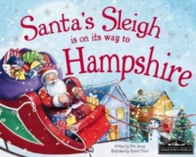 Santa's Sleigh is on it's Way to Hampshire, Hardback Book