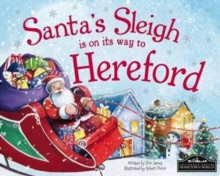 Santa's Sleigh is on it's Way to Hereford, Hardback Book