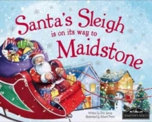 Santa's Sleigh is on it's Way to Maidstone, Hardback Book