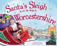 Santa's Sleigh is on it's Way to Worcestershire, Hardback Book