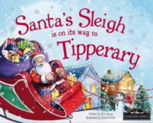 Santa's Sleigh is on it's Way to Tipperary, Hardback Book