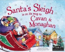 Santa's Sleigh is on it's Way to Monaghan and Cavan, Hardback Book