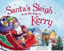 Santa's Sleigh is on its Way to Kerry, Hardback Book