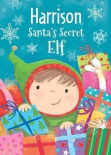 Harrison - Santa's Secret Elf, Hardback Book