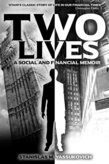 Two Lives : A Social and Financial Memoir, Paperback Book