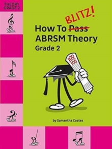 How To Blitz] ABRSM Theory Grade 2, Paperback Book