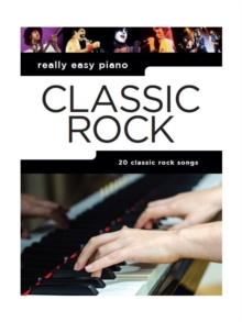 Really Easy Piano : Classic Rock, Paperback Book